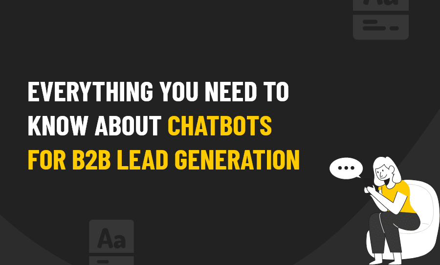 CHATBOTS B2B LEAD GENERATION