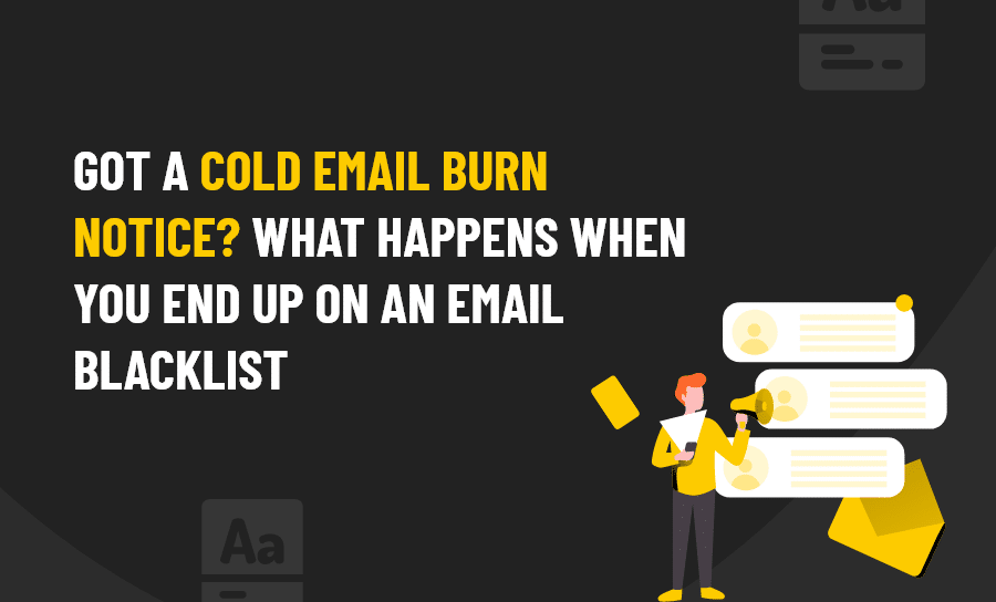 COLD EMAIL BURN NOTICE