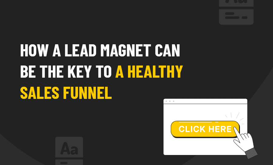 A HEALTHY SALES FUNNEL