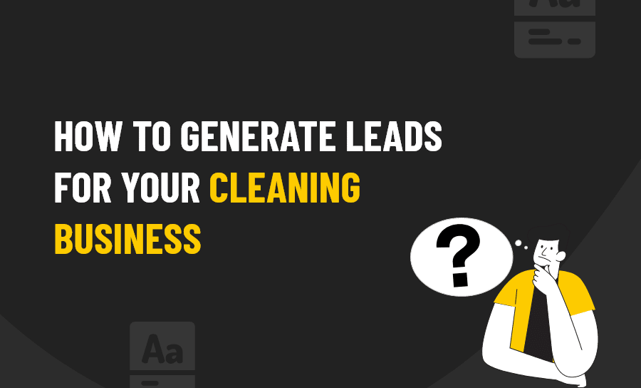 CLEANING BUSINESS LEADS