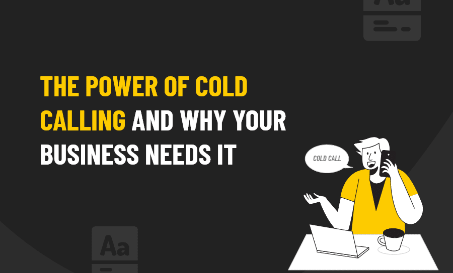 POWER OF COLD CALLING