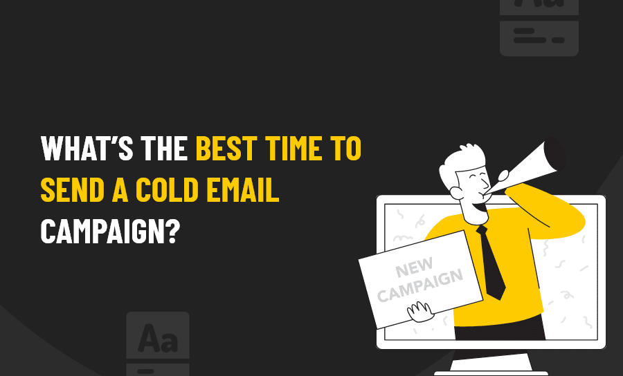 BEST TIME TO SEND A COLD EMAIL