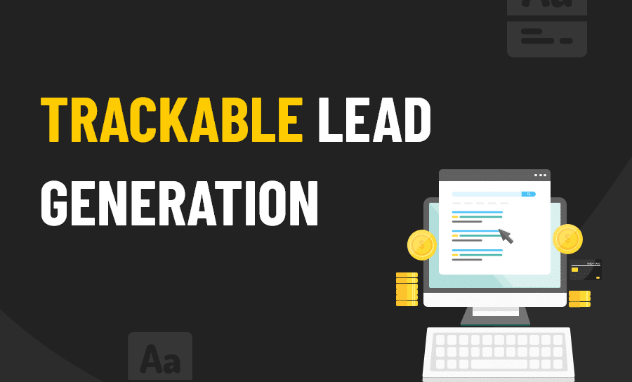 Trackable Lead Generation