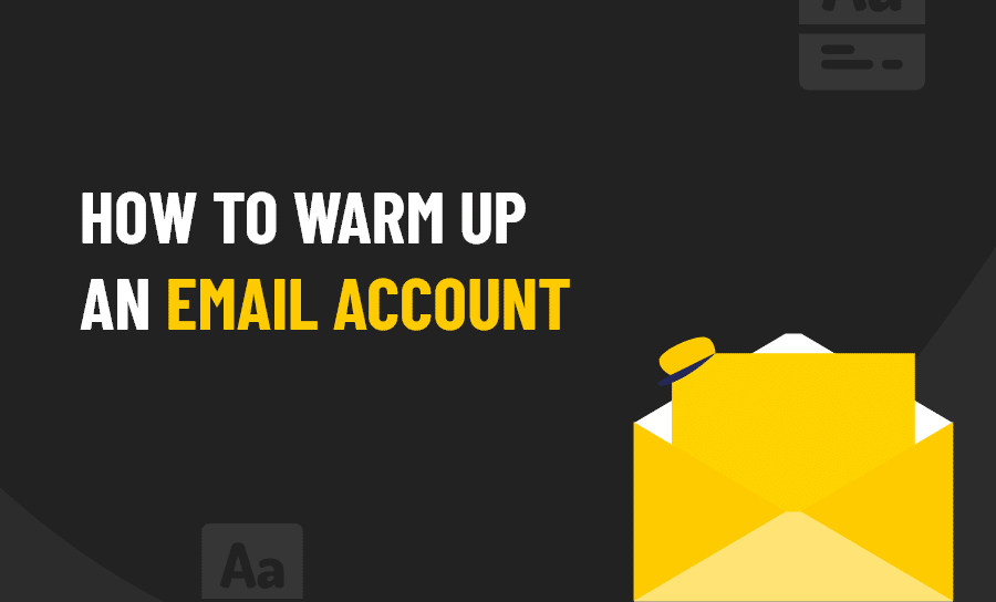 How to warm up an email account