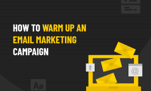 warm up an email marketing campaign