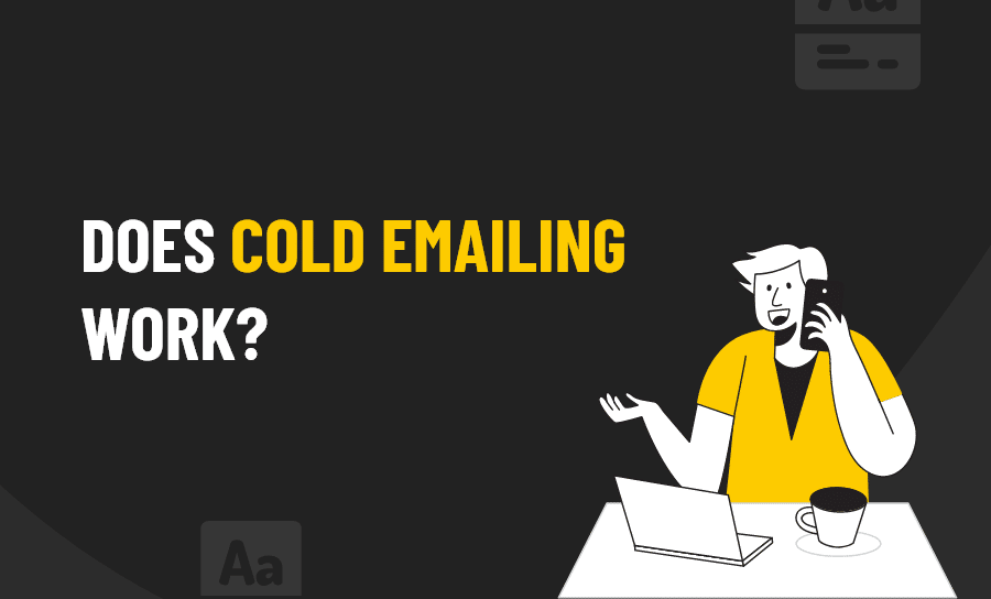 Does cold emailing work